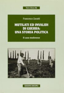 Mutilati ed Invalidi di Guerra: una storia politica